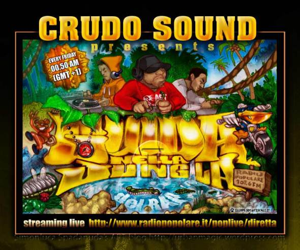 Crudo Sound Presents: Guida nella Jungla del Rap 2010 Radio Show